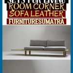 Corner Sofas Sets For Living Room Corner Sofa Leather Furnituresumatra * ecksofa...
