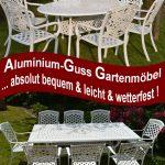 Alu Guss Gartenmöbel  sind absolut wetterfest, leicht,bequem,stabil, stapelbar,pflegeleicht