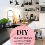 DIYnstag: Kleines Küchen-Makeover für neue Wandleuchten bei Lunchen - Lampe ideen