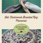 Old-Fashioned Braided Rug Placemat - Little House on the Prairie