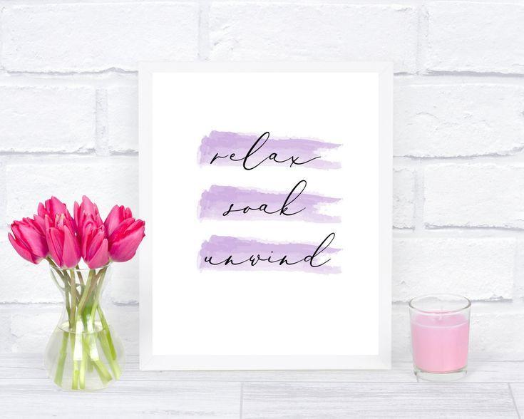 Relax soak unwind, bathroom prints, bathroom wall art, bathroom art, bathroom decor, bathroom wall decor, spa decor, typography prints
